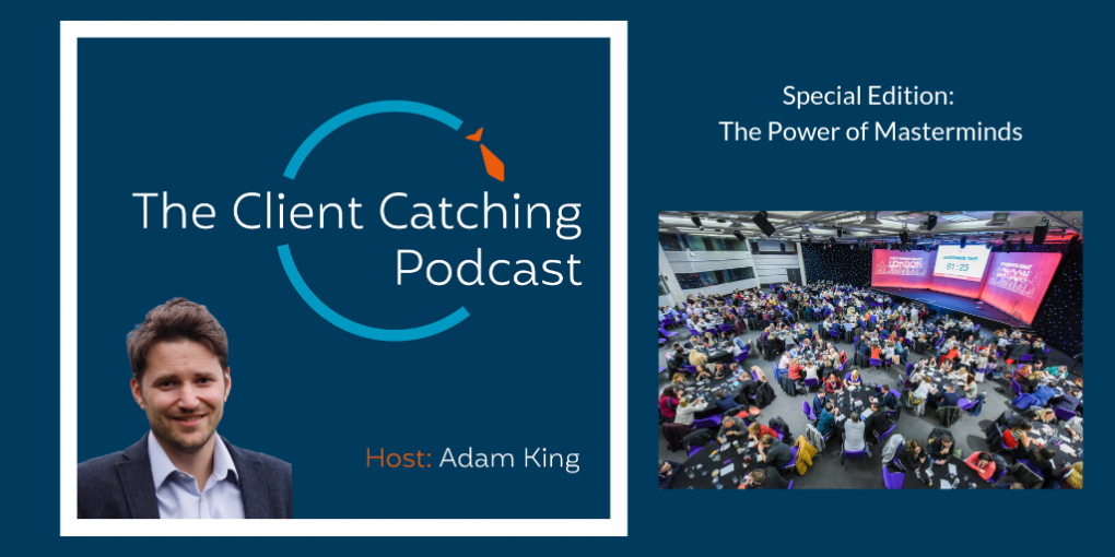 The Client Catching Podcast Episode 10