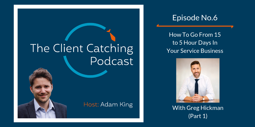 The Client Catching Podcast