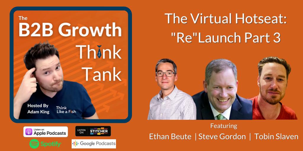 Adam King - The B2B Growth Think Tank with Ethan Beute, Steve Gordon and Tobin Slaven