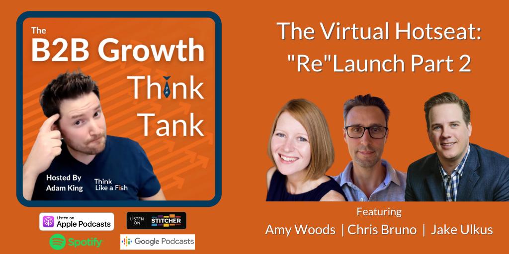 Adam King - The B2B Growth Think Tank with Amy Woods Chris Bruno and Jake Ulkus